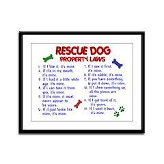Rescue Dog Property Laws 2 Framed Panel Print