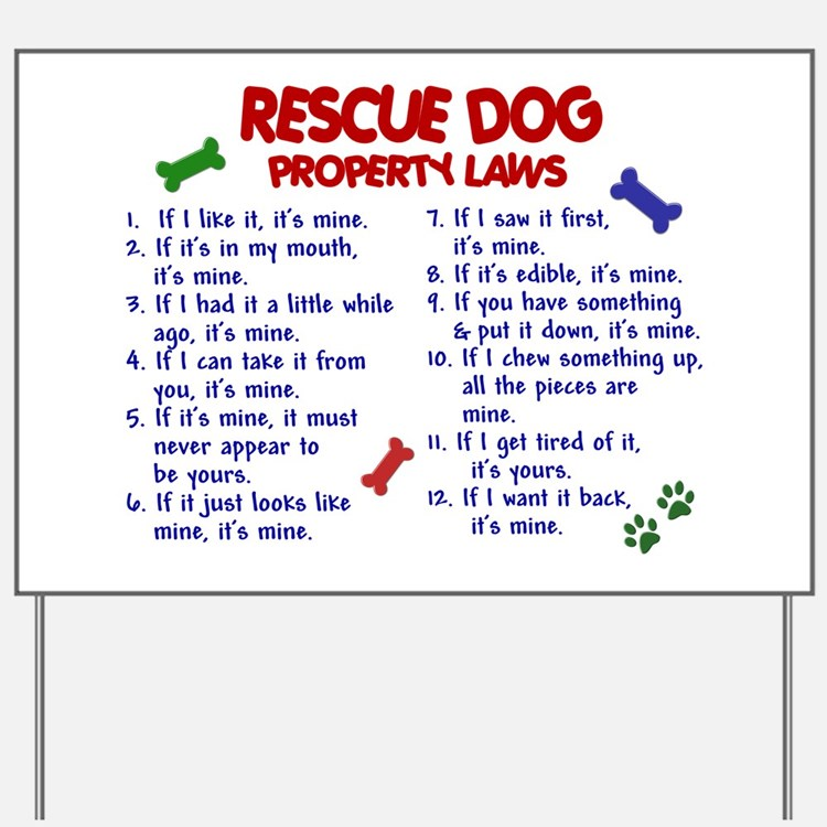 Rescue Dog Property Laws 2 Yard Sign