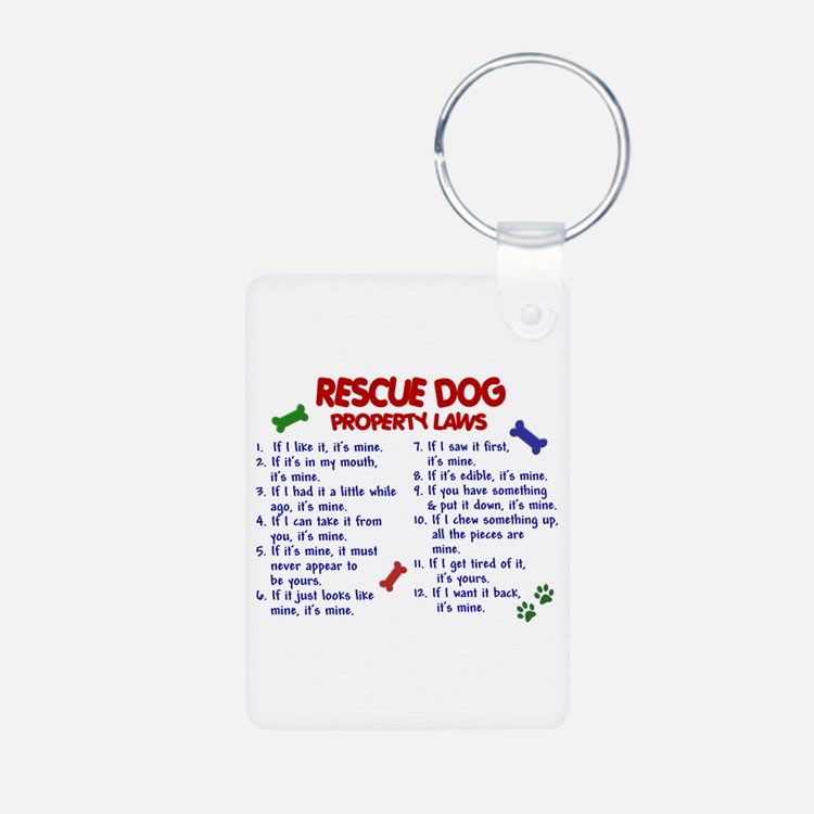 Rescue Dog Property Laws 2 Keychains