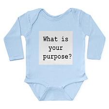 your purpose Long Sleeve Infant Bodysuit