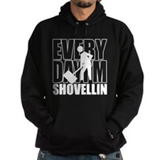 Every Day I'm Shovellin' Hoodie