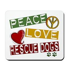 Peace Love Rescue Dogs Mousepad