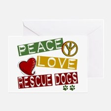 Peace Love Rescue Dogs Greeting Card