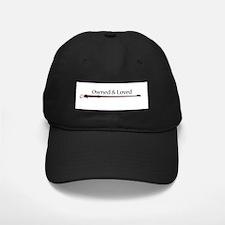 Owned & Loved Baseball Hat