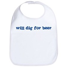 Will Dig for Beer I Bib