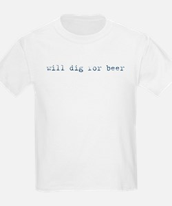 Will Dig for Beer III Kids T-Shirt