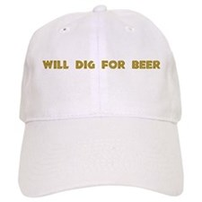 Will Dig For Beer II Baseball Cap