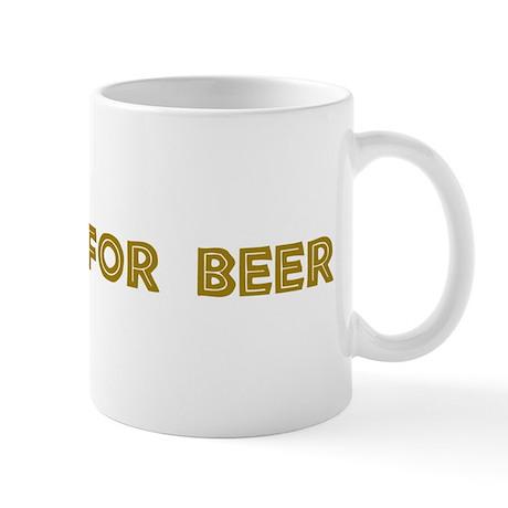 Will Dig For Beer II Mug