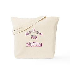 My Next Boyfriend Tote Bag