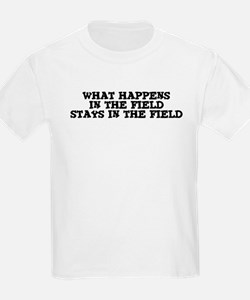 Stays in the Field Kids T-Shirt