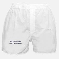 Rather be Flint Knapping Boxer Shorts