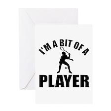 I'm a bit of a player squash Greeting Card