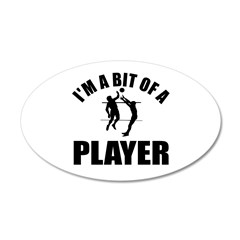 I'm a bit of a player volley ball 38.5 x 24.5 Oval