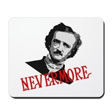 NEVERMORE by Poe Mousepad