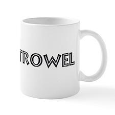 I Love My Trowel Mug