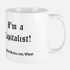 """I'm a Capitalist!"" Mug"