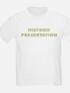 Historic Preservation Kids T-Shirt