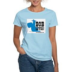 Bob Lives! Women's Light T-Shirt