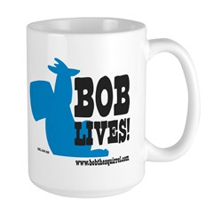 Bob Lives! Mug