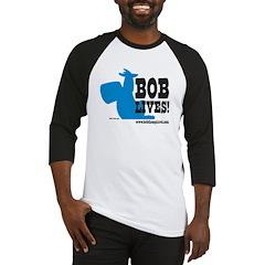 Bob Lives! Baseball Jersey