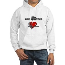 Alice makes my heart throb Hooded Sweatshirt