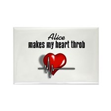 Alice makes my heart throb Rectangle Magnet