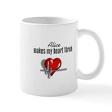 Alice makes my heart throb Mug