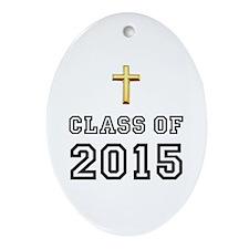 Class Of 2015 Cross Ornament (Oval)