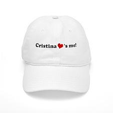 Cristina loves me Baseball Cap