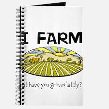 I farm... Journal