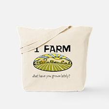 I farm... Tote Bag