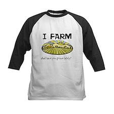 I farm... Tee