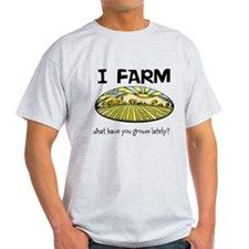 I farm... T-Shirt