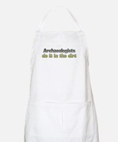 Archaeologists do it BBQ Apron