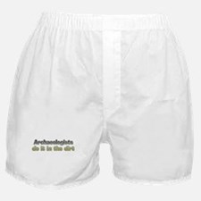 Archaeologists do it Boxer Shorts