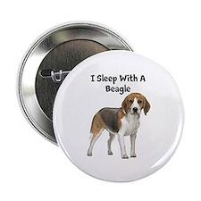 "I Sleep With A Beagle 2.25"" Button"