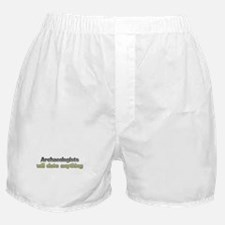 Archaeologists date anything Boxer Shorts