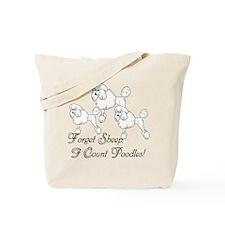 I Count Poodles Tote Bag