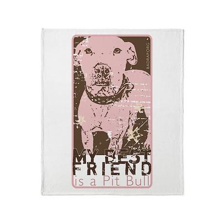 My Best Friend is a Pit Bull Blanket