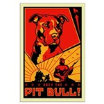 Obey the Pit Bull! Large Poster