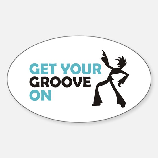 Get Your Groove On Sticker (Oval)