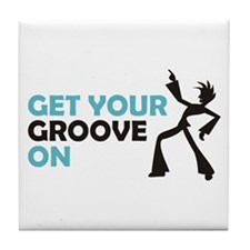 Get Your Groove On Tile Coaster