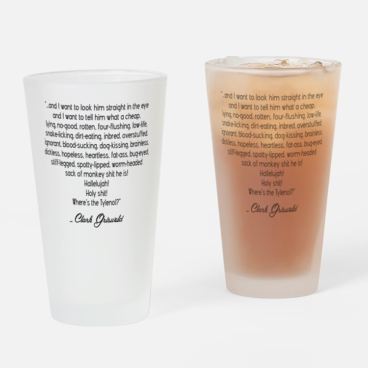 Clark Griswold Quote Drinking Glass