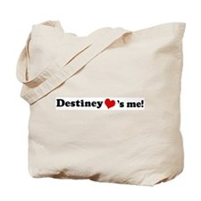 Destiney loves me Tote Bag