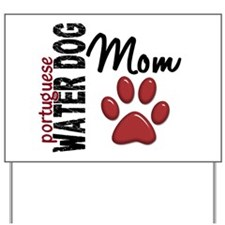 Portuguese Water Dog Mom 2 Yard Sign