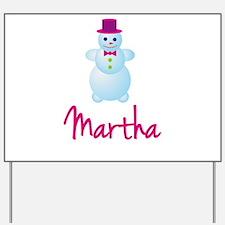 Martha the snow woman Yard Sign