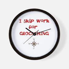 I Skip Work for GEOCACHING Wall Clock