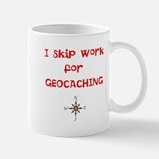 I Skip Work for GEOCACHING Mug