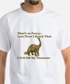 Fell Off My Dinosaur T-Shirt