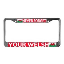 Never Forget License Plate Frame